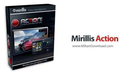 mirillis action 1 دانلود Mirillis Action نرم افزار فیلم برداری از محیط ویندوز و بازی ها