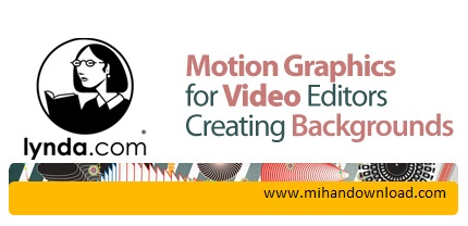 motion graphics and edit video دانلود فیلم آموزش motion graphics and video editors