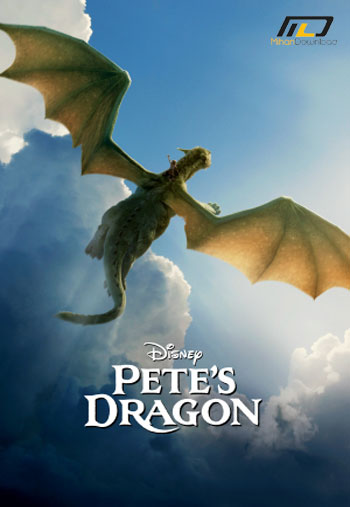 petes dragon 2016 دانلود انیمیشن سینمایی اژدهای پیت Petes Dragon 2016