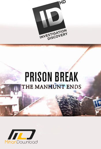 prison دانلود مستند 2015 Prison Break: The Manhunt Ends
