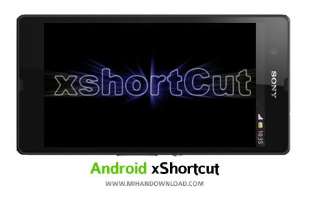 xShortcut نرم افزار میانبرها xShortcut برای آندروید