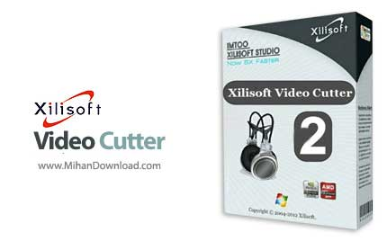 xilisoft video cutter دانلود Xilisoft Video Cutter نرم افزار ویرایش حرفه ای ویدیو