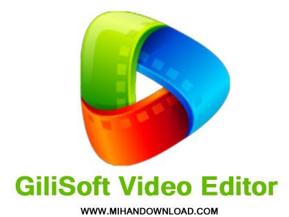 دانلود-نرم-افزار-GiliSoft-Video-Editor