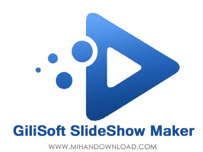 GiliSoft-SlideShow-Maker-دانلود-نرم-افزار