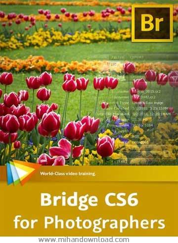 آموزش Bridge CS6 for Photographers - برای عکاسان