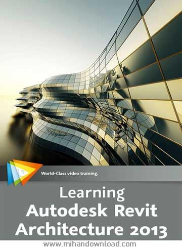 آموزش نرم افزار Autodesk Revit Architecture 2013