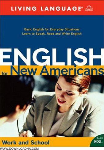 آموزش زبان انگلیسی آمریکایی - English for New Americans