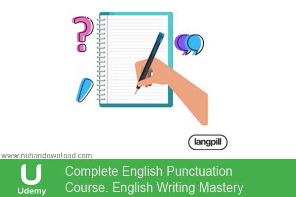 آموزش دوره کامل نگارش انگلیسی - تسلط بر نوشتن انگلیسی