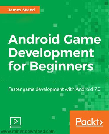 آموزش توسعه بازی های اندروید برای مبتدیان