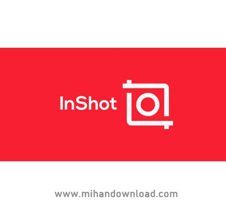 آموزش فارسی نرم افزار InShot برای ادیت فیلم و عکس