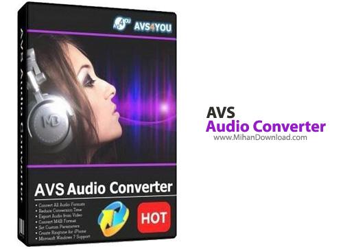 Audio Converter دانلود AVS Audio Converter 7 2 2 529 نرم افزار تبدیل فرمت فایل های صوتی