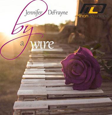 Jennifer-DeFrayne---By-a-Wi