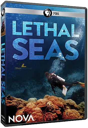دانلود مستنددریاهای کشنده ۲۰۱۵ NOVA Lethal Seas