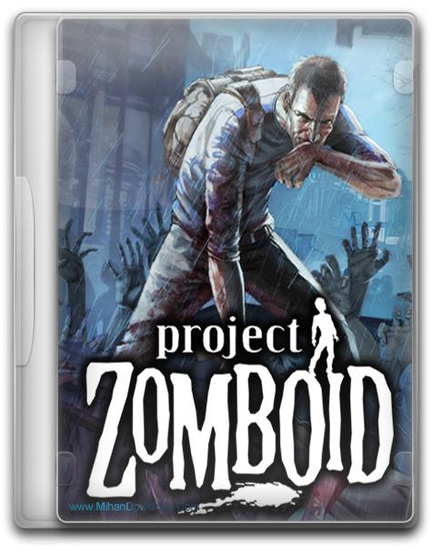 دانلود بازی زامبی ها Project Zomboid Early Access