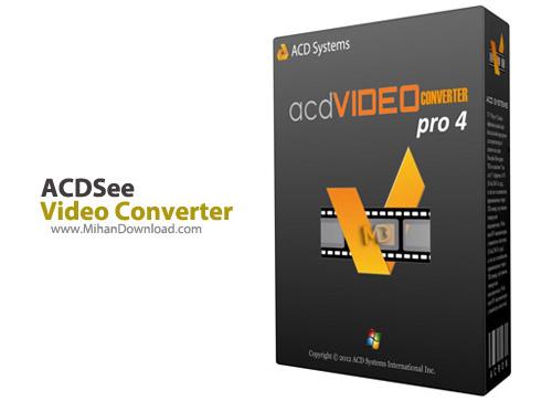 Video Converter Pro دانلود ACDSee Video Converter Pro 4 0 0 117 نرم افزار تبدیل فرمت های ویدیویی HD