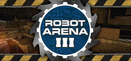 دانلود بازی منطقه ربات ها Robot Arena III برای کامپیوتر