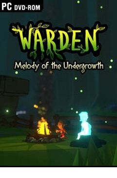 warden-melody-of-the-undergrowth